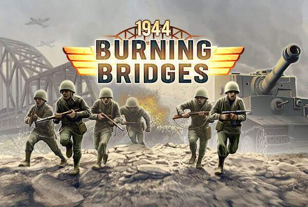 1944 Burning Bridges Featured Image